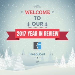 2017: Year in Review and Look Ahead by KeepSolid