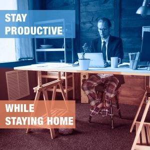 Stay productive while staying home - For employers with remote workers