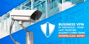 Download Business VPN to Improve Your Corporate Security