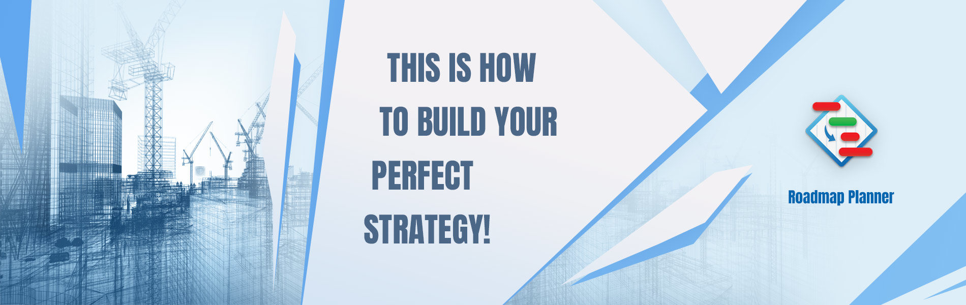 Build your perfect strategy