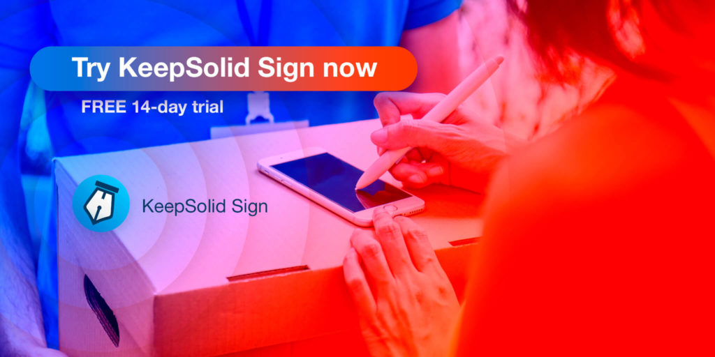 Improve workflow efficiency with e-signature software. KeepSolid Sign