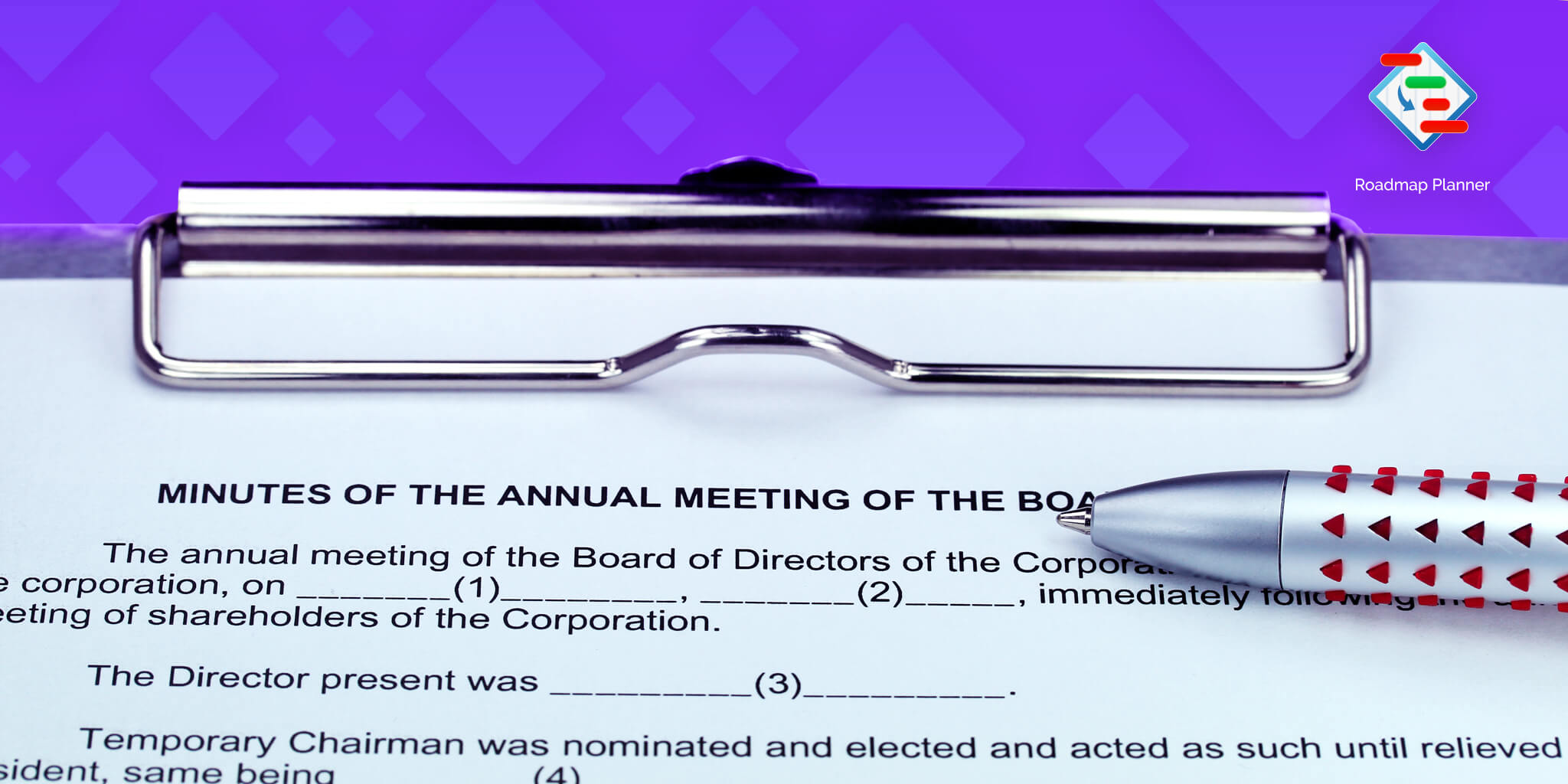 A form for taking the Board meeting minutes, in preparation for the meeting.