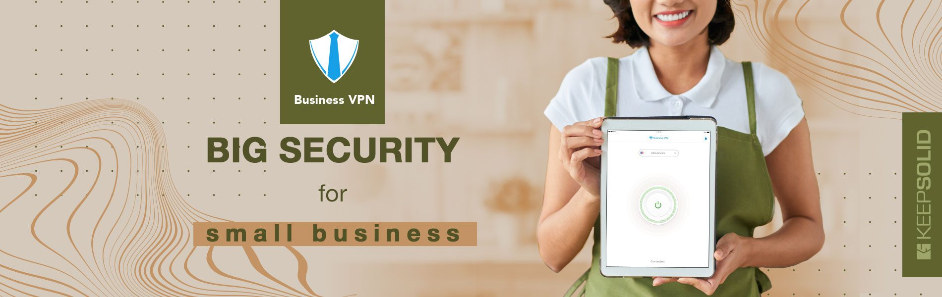 Happy female small business owner showing tablet with Business VPN by KeepSolid securing her small business website
