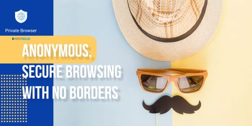Hat, sunglasses and mustache symbolizing online anonymity, security and no geo-restrictions with Private Browser
