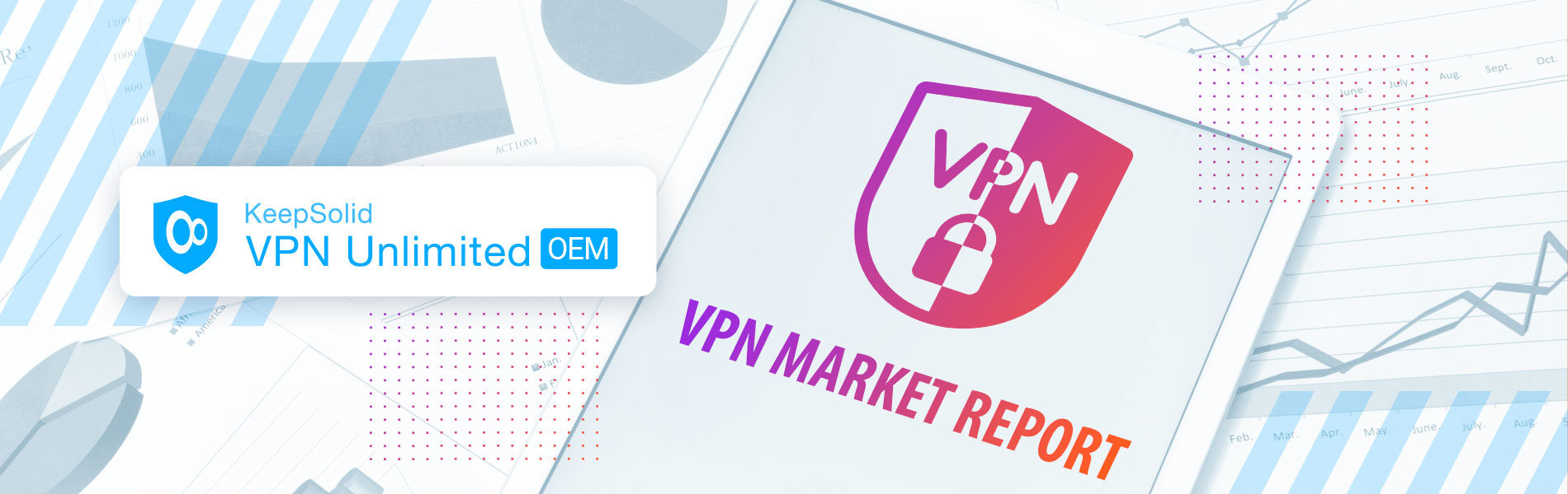 Charts of VPN market report (trends, usage, regions, players) on the table with tablet