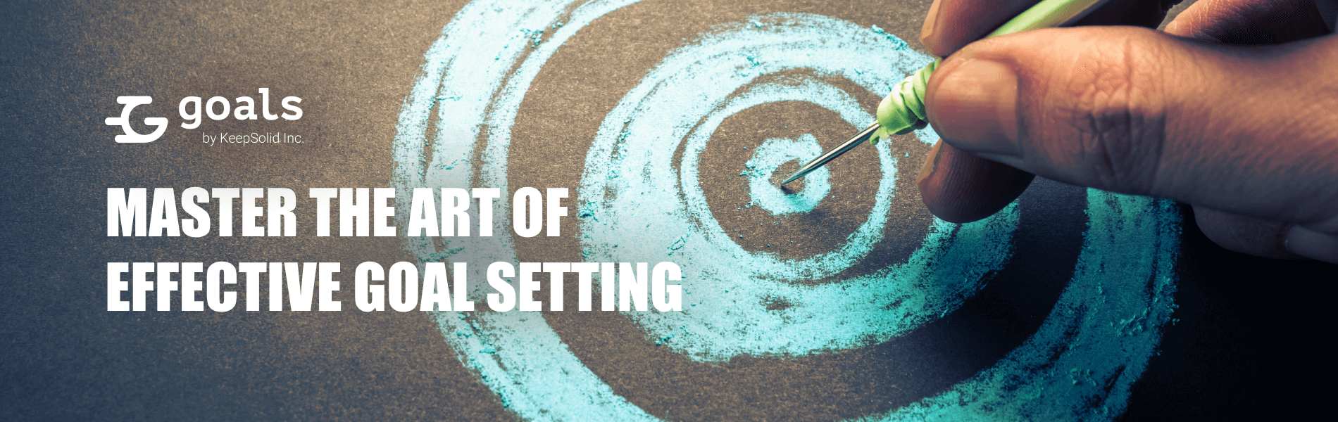 Master the Art of Effective Goal Setting