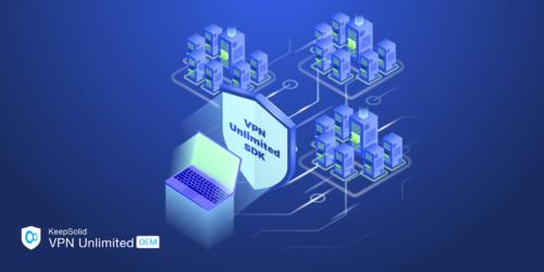 SaaS KeepSolid VPN Unlimited SDK - work scheme